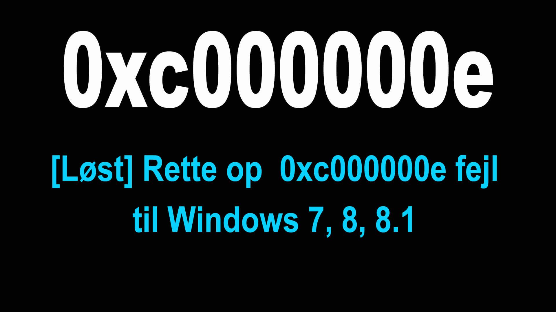 genopbygge BCD'en for at rette 0xc000000e-fejlen