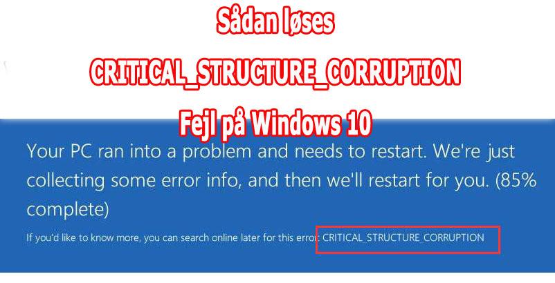 Fix CRITICAL_STRUCTURE_CORRUPTION Fejl