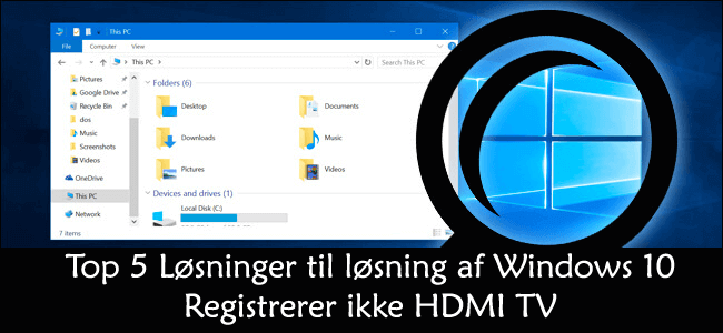 Fix Windows 10 Ikke opdage HDMI TV